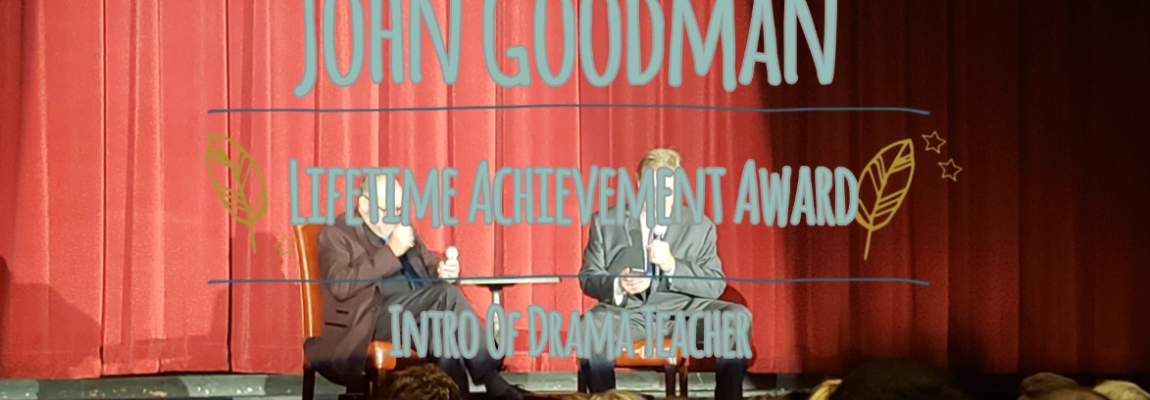 John Goodman Lifetime Achievement – Calls out his HS Drama Teacher Judy Rethwisch (aka Cardinal Cowboy's mom)